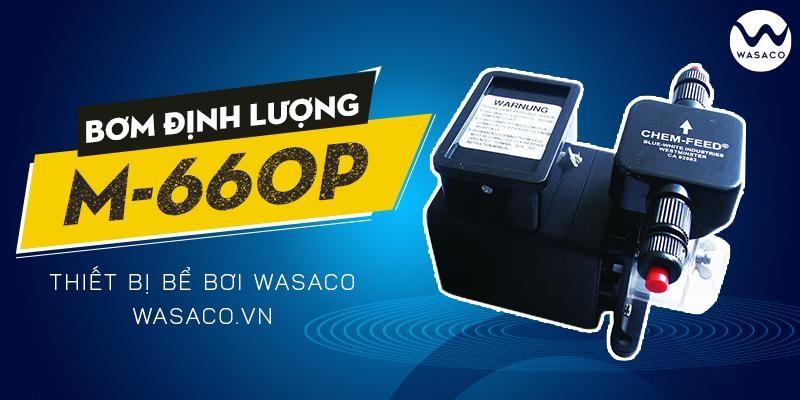 Bơm định lượng M660P Wasaco