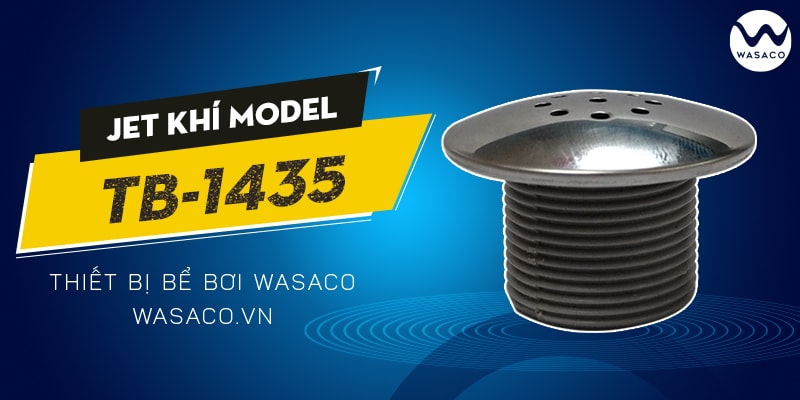 Sản phẩm Jet khí Model TB-1435